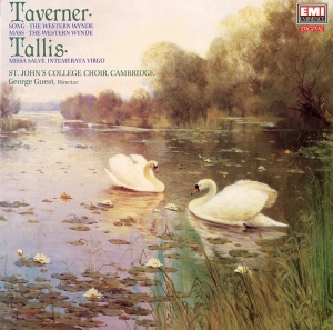 Music by Taverner and Tallis