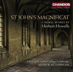 St John's Magnificat: Choral Works by Herbert Howells